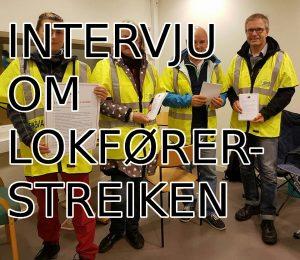Intervju om lokførerstreiken