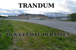 Radioserie. Trandum – den glemte debatten
