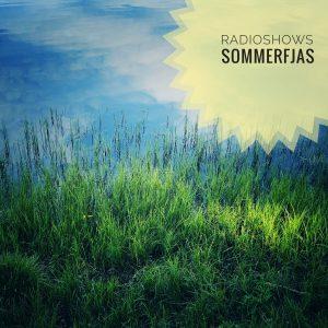 Radioshows Sommerfjas II